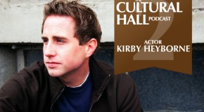 The Cultural Hall Ep. 2/Kirby Heyborne