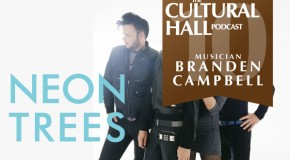 The Cultural Hall Ep.10/Branden Campell of NEON TREES