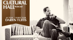 The Cultural Hall Ep.11/Daryn Tufts