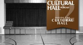The Cultural Hall Ep.12/Inside the Cultural Hall