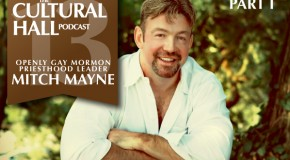 The Cultural Hall Ep.13/Mitch Mayne Pt 1
