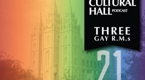 The Cultural Hall Ep.21/Gay Returned Missionaries