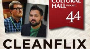 Cleanflix Ep. 44 The Cultural Hall
