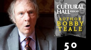 Bobby Teale Ep. 50 The Cultural Hall