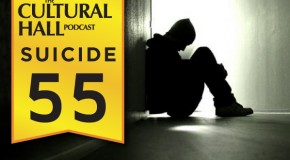 Suicide Ep. 55 The Cultural Hall
