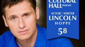 Lincoln Hoppe Ep. 58 The Cultural Hall