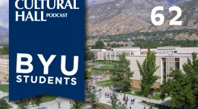 BYU Students Ep. 62 of The Cultural Hall