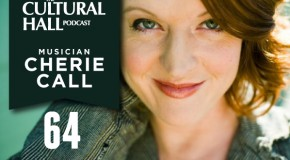 Cherie Call Ep. 64 of The Cultural Hall
