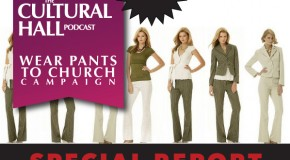 Wear Pants to Church Update!