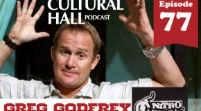 Gregg Godfrey Ep. 77 The Cultural Hall