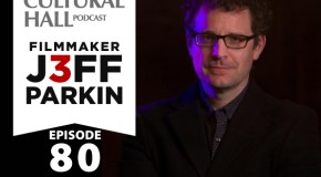 Jeff Parkin Ep. 80 The Cultural Hall