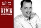 Kevin Kloosterman Ep 134 The Cultural Hall