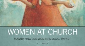 "Book Review – ""Women at Church"" by Neylan McBaine"