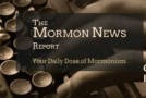 Mormon News Report, 28-August-2015