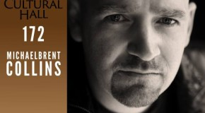 Michael Brent Collings Ep 172 The Cultural Hall