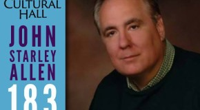 John Starley Allen Ep 183 The Cultural Hall