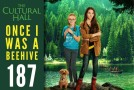 Once I was a Beehive Ep 187 The Cultural Hall