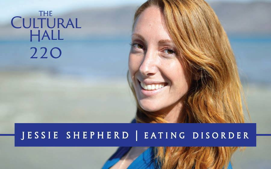 Eating Disorders Ep 220 The Cultural Hall | The Cultural ...
